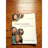 Public Speaking For College & Career (hablar En Public)