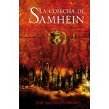 Libro, La Cosecha De Samhein (jose Antonio Cotrina)