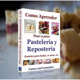 Pastelería Y Repostería + De 1000 Recetas + Extras *tm*