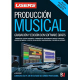 Manual De Produccion Musical Por Eso 100 Pesos