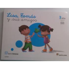 Lisa, Tomas Y Sus Amigos 2,3,4 Y 5 Años**entrega Inmediata**
