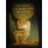 La Rebelion De Atlas Ayn Rand