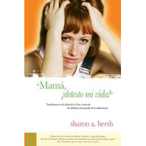 Libro Mama Detesto Mi Vida