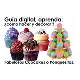 Guia Curso Reposteria Como Hacer Decorar Cupcakes Ponquesito