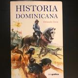 Manual De Historia Dominicana Por Orlando Inoa