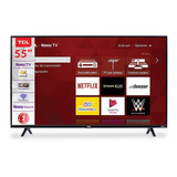 Smart Tv Tcl Roku Tv 55 Pulgadas 2 Años De Garantia