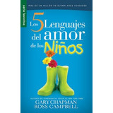 Libro:los 5 Lenguajes Del Amor De Los Niños.