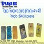 Tapa Trasera Para Iphone 4 Y 4s Precio: 400 Pesos