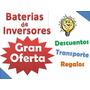 - O F E R T A - Baterias E Inversores ( Trojan/trace/tronic)