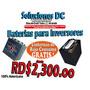 O F E R T A - Baterias E Inversores ( Ventas: 809-422-6535) | NUEZANGEL58
